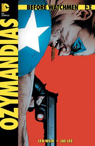 Before Watchmen: Ozymandias #3 by John Higgins, Len Wein, Jae Lee