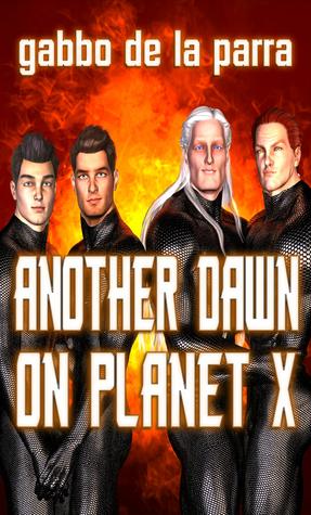 Another Dawn On Planet X by Gabbo De La Parra