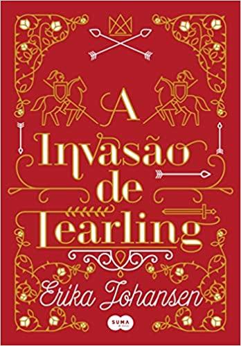 A Invasão de Tearling by Erika Johansen
