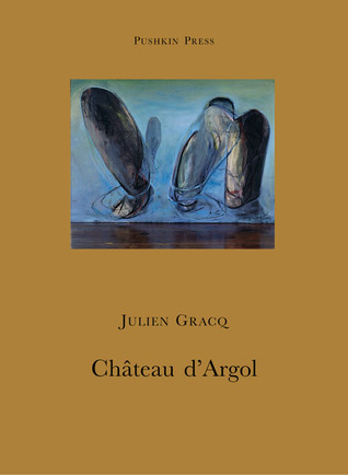 Château d'Argol by Julien Gracq, Louise Varèse