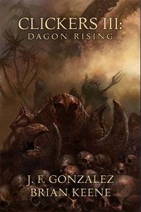 Dagon Rising by J.F. Gonzalez, Brian Keene