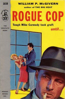Rogue Cop by William P. McGivern