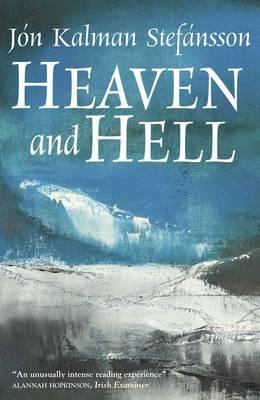 Heaven and Hell by Philip Roughton, Jón Kalman Stefánsson
