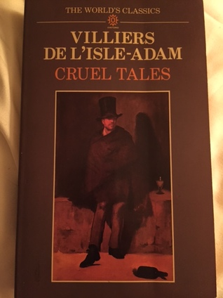 Cruel Tales by Robert Baldick, Villiers de L'Isle-Adam, A.W. Raitt