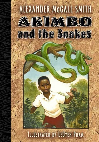 Akimbo and the Snakes by Alexander McCall Smith, LeUyen Pham