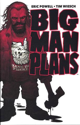 Big Man Plans by Tim Wiesch, Eric Powell