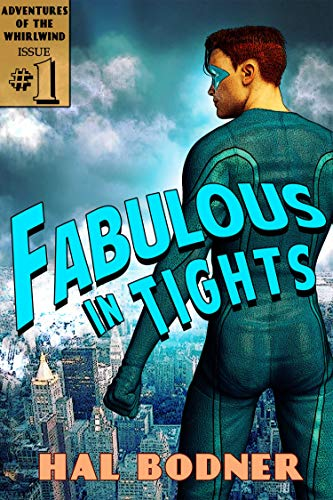 Fabulous in Tights by Hal Bodner