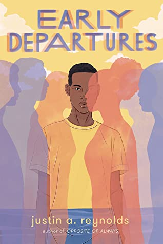 Early Departures by Justin A. Reynolds