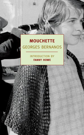 Mouchette by Fanny Howe, J.C. Whitehouse, Georges Bernanos