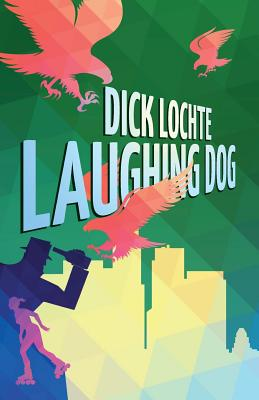 Laughing Dog by Dick Lochte