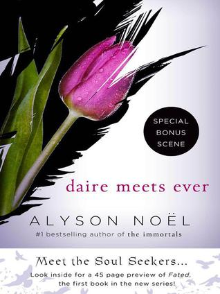 Daire Meets Ever by Alyson Noel