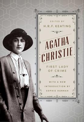 Agatha Christie: First Lady of Crime by Agatha Christie