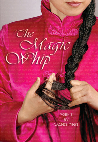 The Magic Whip by Wang Ping