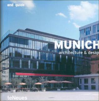 Munich: Architecture & Design (And Guides) by Joachim Fischer