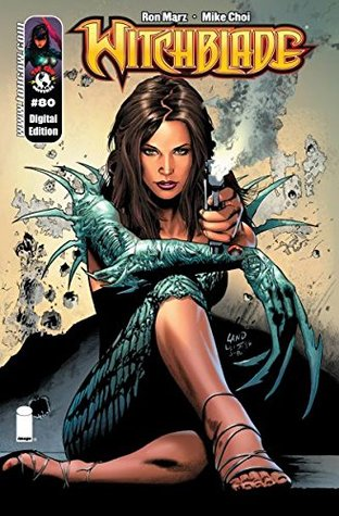 Witchblade #80 by Mike Choi, Brian Buccellato, Joe Weems, Ron Marz