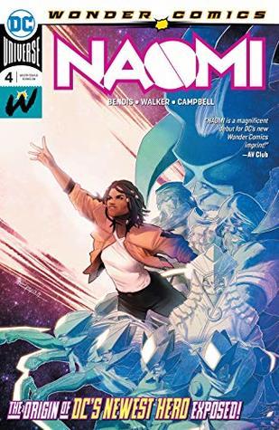 Naomi (2019-) #4 by Brian Michael Bendis, David F. Walker, Jamal Campbell