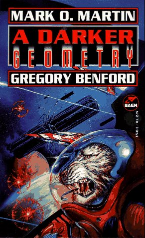 A Darker Geometry by Mark O. Martin, Gregory Benford, Larry Niven