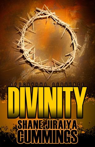 Apocrypha Sequence: Divinity by Shane Jiraiya Cummings