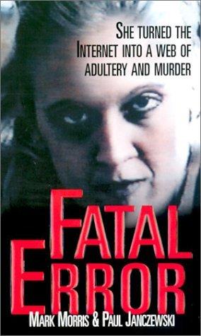 Fatal Error by Mark Morris, Paul Janczewski
