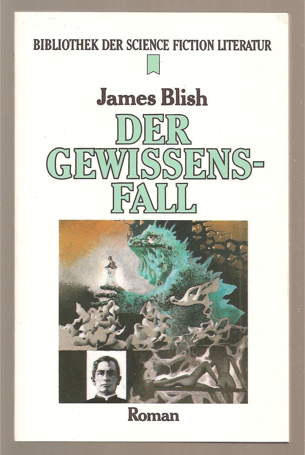 Der Gewissensfall. by James Blish