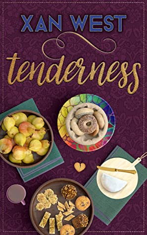 Tenderness: A Kink & Showtunes story by Xan West