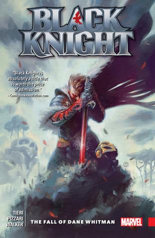 Black Knight: The Fall of Dane Whitman by Kev Walker, Luca Pizzari, Frank Tieri