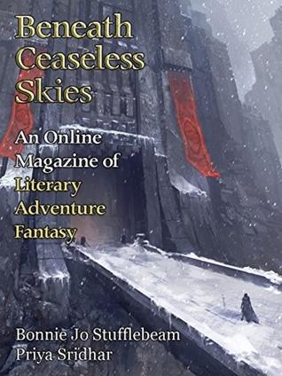 Beneath Ceaseless Skies Issue #214 by Bonnie Jo Stufflebeam, Priya Sridhar, Scott H. Andrews