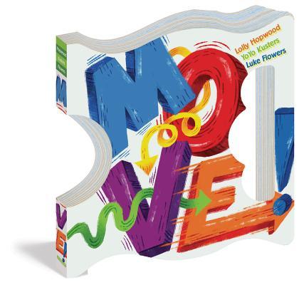 Move! by Yoyo Kusters, Lolly Hopwood