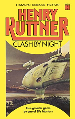 Clash by Night and Other Stories by Peter Pinto, Henry Kuttner, C.L. Moore