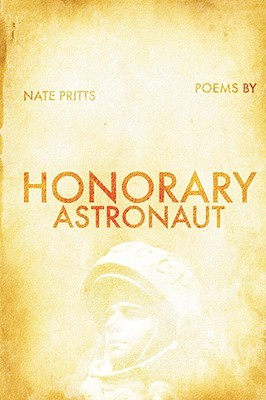 Honorary Astronaut by Nate Pritts