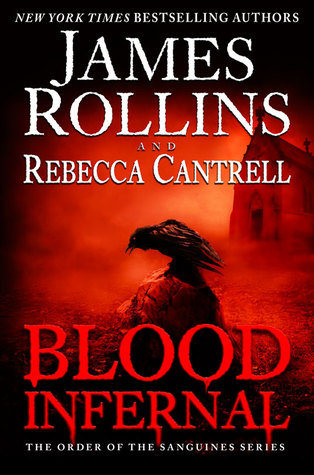 Blood Infernal by Rebecca Cantrell, James Rollins