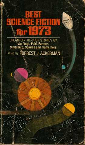 Best Science Fiction for 1973 by Forrest J. Ackerman