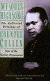 My Soul's High Song: The Collected Writings by Gerald Early, Countee Cullen