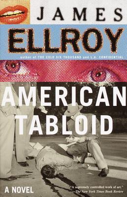 American Tabloid: Underworld USA (1) by James Ellroy