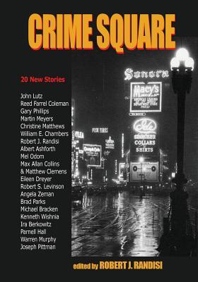 Crime Square by Robert J. Randisi
