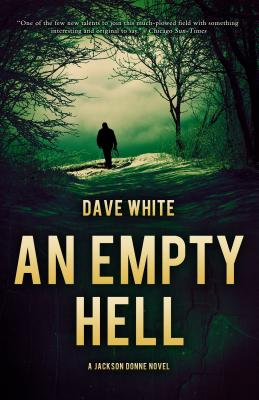 An Empty Hell: A Jackson Donne Novel by Dave White
