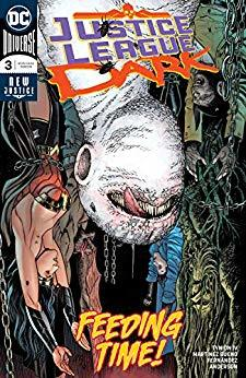 Justice League Dark (2018-) #3 by Raúl Fernández, Alvaro Martinez, Brad Anderson, James Tynion IV