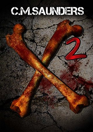X2: Another Collection of Horror by C.M. Saunders, Greg Chapman