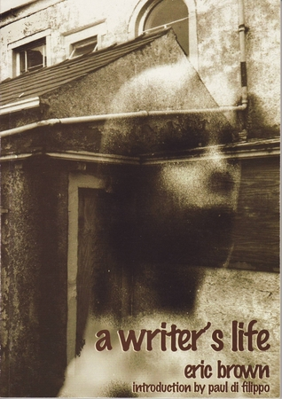 A Writer's Life by Eric Brown