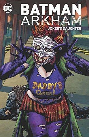 Batman Arkham: Joker's Daughter by Bob Rozakis