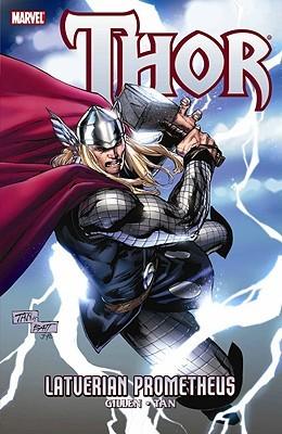 Thor: Latverian Prometheus by Ryan Stegman, David Aja, Billy Tan, Kieron Gillen, Kelly Sue DeConnick, Stan Lee, Chris Giarrusso