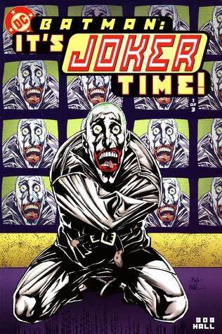 Batman: It's Joker Time! #1 by Bob Hall