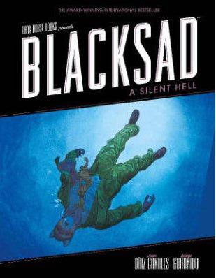 Blacksad: A Silent Hell by Juanjo Guarnido, Juan Díaz Canales