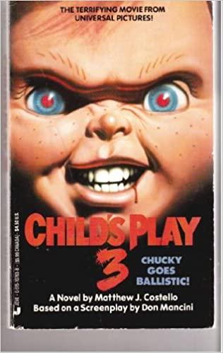 Child's Play 3 by Matthew J. Costello