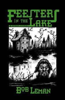 Feesters in the Lake & Other Stories by Jim Rockhill, Bob Leman