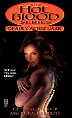 Deadly After Dark by Michael Garrett, Jeff Gelb
