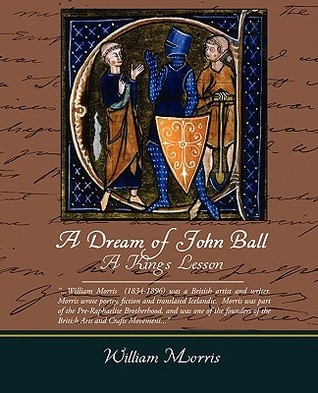 A Dream of John Ball and A King's Lesson by William Morris