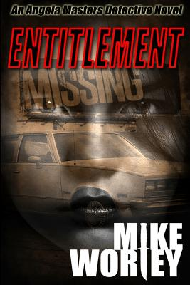 Entitlement by Mike Worley