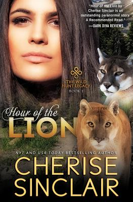 Hour of the Lion: The Wild Hunt Legacy by Cherise Sinclair