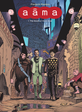 Aama, Vol. 1: The Smell of Warm Dust by Edward Gauvin, Frederik Peeters